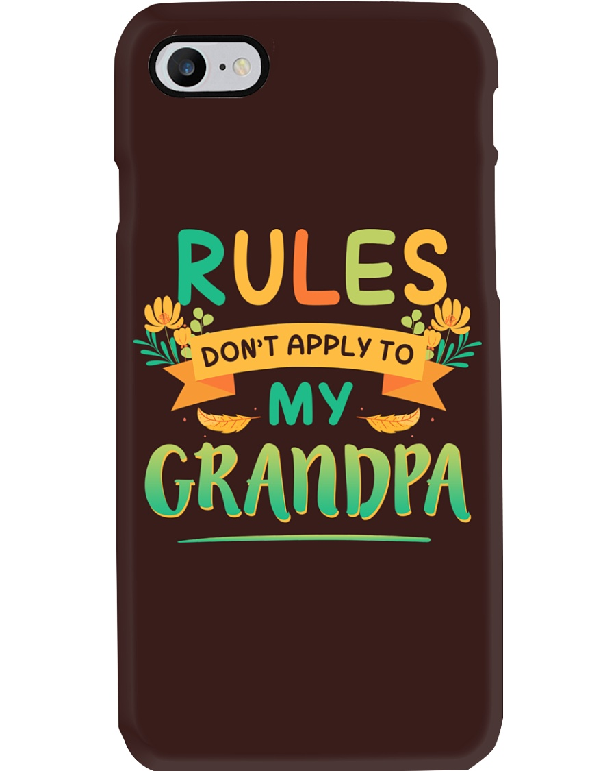RULES DON'T APPLY TO MY GRANDPA Phone Case