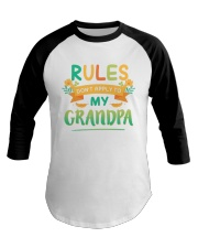 RULES DON'T APPLY TO MY GRANDPA Baseball Tee tile