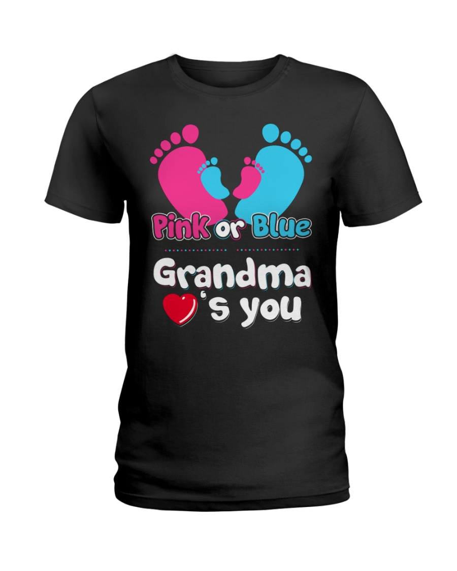 Pink Or Blue Grandma Loves You Ladies T-Shirt