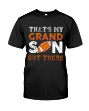 THAT'S MY GRANDSON OUT THERE - FOOTBALL Classic T-Shirt thumbnail