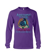 ASSUMING I'M JUST AN OLD MAN WAS YOUR 1ST MISTAKE Long Sleeve Tee thumbnail