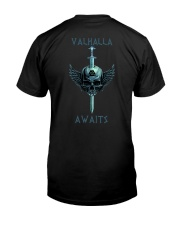 Valhalla Awaits - Viking Shirt Classic T-Shirt back