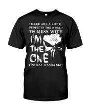 Viking Shirt - I'm The One You May Wanna Skip Classic T-Shirt front