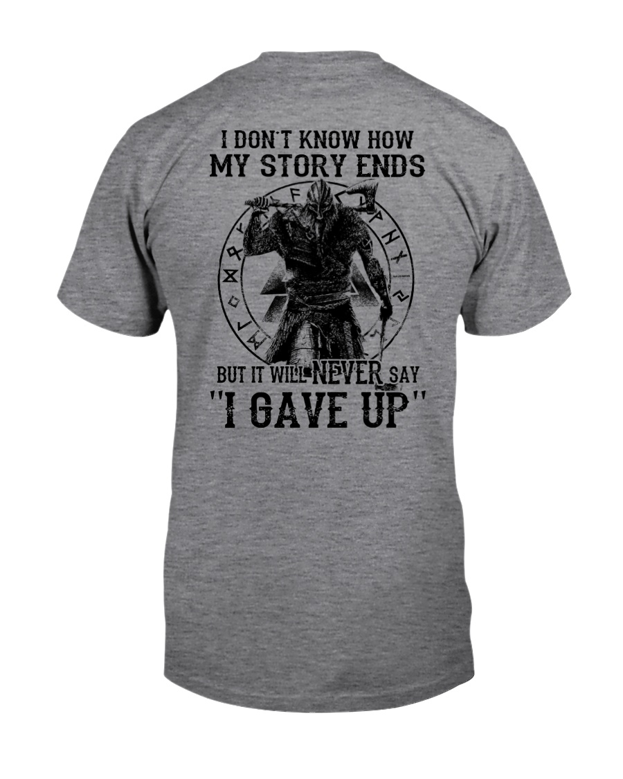NERVER SAY I GAVE UP - VIKING SHIRT Classic T-Shirt