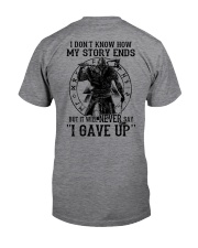NERVER SAY I GAVE UP - VIKING SHIRT Classic T-Shirt thumbnail
