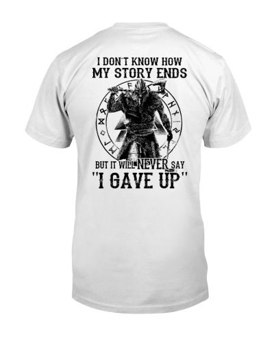 NERVER SAY I GAVE UP - VIKING SHIRT