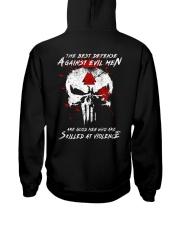 The Best Defense Against Evil Men Hooded Sweatshirt back