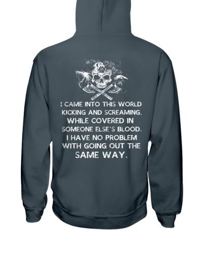 Viking Shirt - I Came Into This World