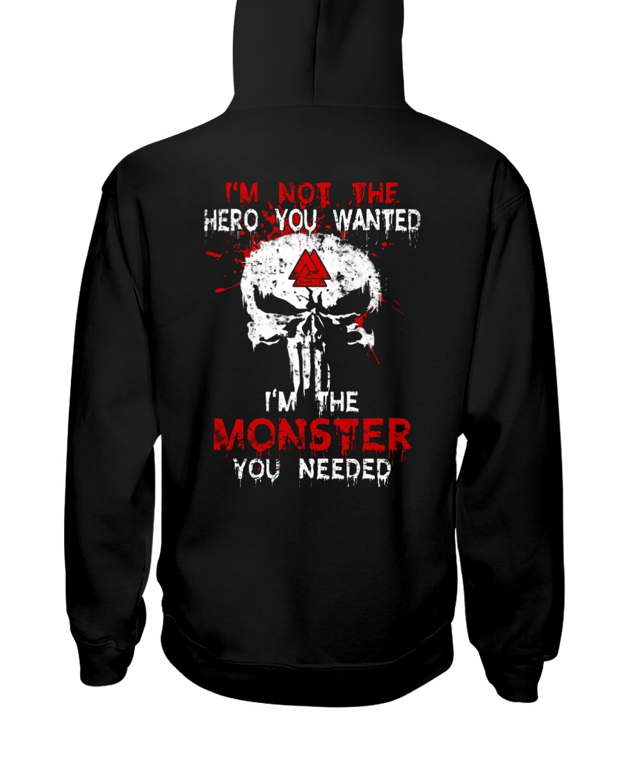 I Am The Monster You Needed Hooded Sweatshirt