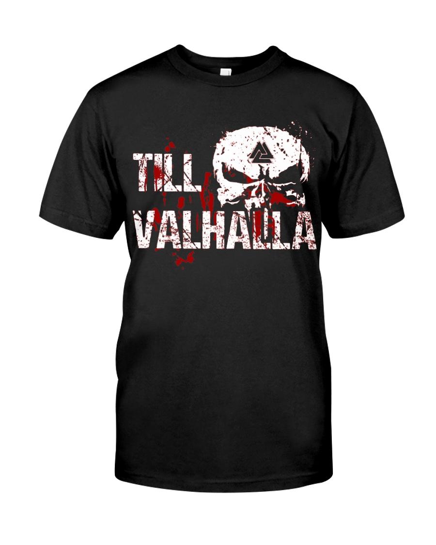 TILL VALHALLA - VIKING Classic T-Shirt