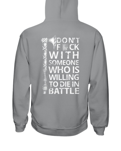 Who Is Willing To Die In Battle - Viking Shirt