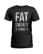 FUNNY POWERLIFTER FAT STRONGMAN POWERLIFTING STRON Ladies T-Shirt thumbnail