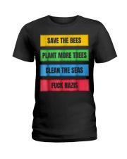 SAVE THE BEES FUCK NAZIS ANTI FASCIST ANTIFA FCK N Ladies T-Shirt thumbnail