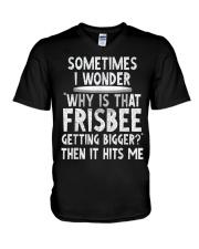 WHY IS THAT FRISBEE GETTING BIGGER JOKE T SHIRT 2 V-Neck T-Shirt thumbnail