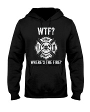 WTF WHERES THE FIRE FIREMAN FIREFIGHTER DEPARTMENT Hooded Sweatshirt thumbnail