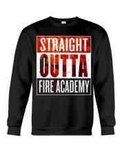 FIRE ACADEMY SHIRT FIREFIGHTER GRADUATION GIFT Crewneck Sweatshirt thumbnail