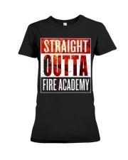FIRE ACADEMY SHIRT FIREFIGHTER GRADUATION GIFT Premium Fit Ladies Tee thumbnail