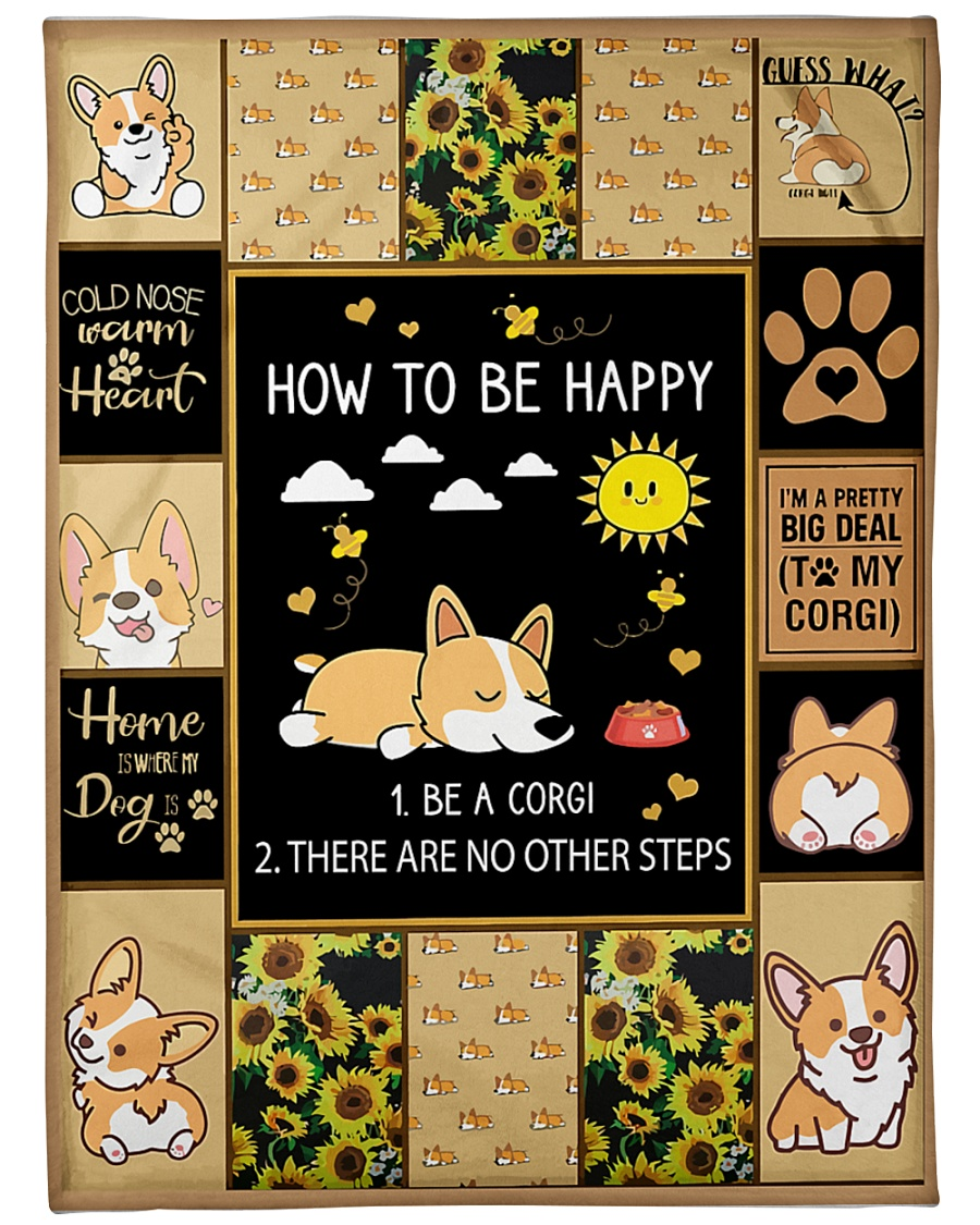 """Gift For Corgi Lovers - How To Be Happy Large Fleece Blanket - 60"""" x 80"""""""