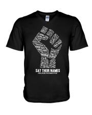 Say Their Names - Black Lives Matter Shirt V-Neck T-Shirt thumbnail