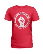 I Can't Breathe - Black Lives Matter  Ladies T-Shirt thumbnail
