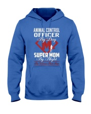 Animal Control Officer Super Mom Hooded Sweatshirt front
