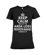 Area Loss Prevention Manager Keep Calm Premium Fit Ladies Tee thumbnail