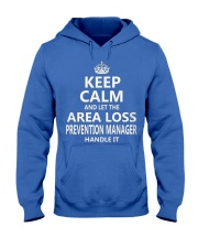 Area Loss Prevention Manager Keep Calm Hooded Sweatshirt front