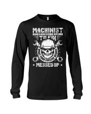 Funny Machinist Shirt Machinist  Long Sleeve Tee thumbnail