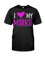 Womens I Love My Morkie T-Shirt Funny Mal Classic T-Shirt front