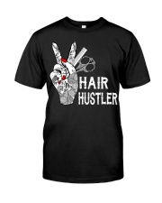 Hairstylist Hairdresser Hair Hustle Classic T-Shirt front