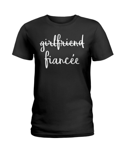 Girlfriend Fiancee Engagement Party Women Shirt