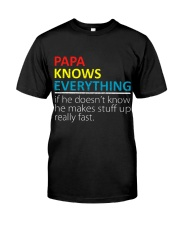 Papa Knows Everything Best Father's Day Gift Classic T-Shirt thumbnail