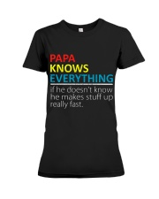 Papa Knows Everything Best Father's Day Gift Premium Fit Ladies Tee thumbnail
