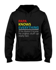 Papa Knows Everything Best Father's Day Gift Hooded Sweatshirt thumbnail