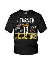 I Turned 13 In Quarantine Youth T-Shirt tile