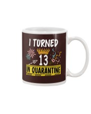 I Turned 13 In Quarantine Mug tile