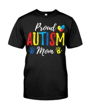 Proud Mom Autism Awareness Family Matching Classic T-Shirt front