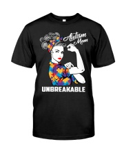 Autism Mom Unbreakable Classic T-Shirt front