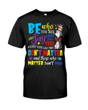 Who Matter Don't Mind Classic T-Shirt front