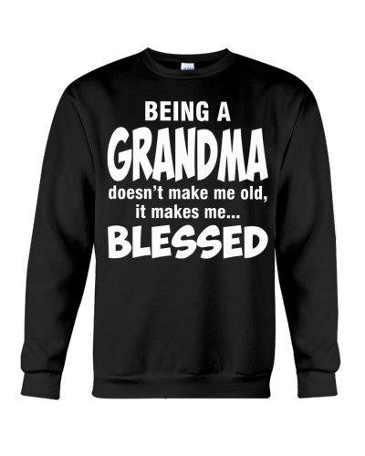 BEING A GRANDMA DOESN'T MAKE ME OLD