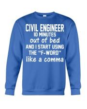 Civil Engineer LIKE A COMMA Crewneck Sweatshirt front