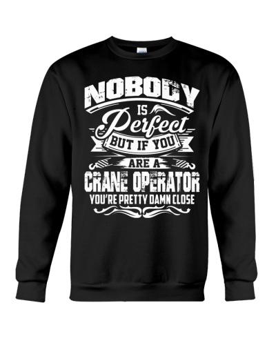 CRANE OPERATOR NOBODY IS PERFECT