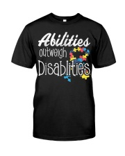 Abilities Outweights Disabilities Autism Awarenes Classic T-Shirt front