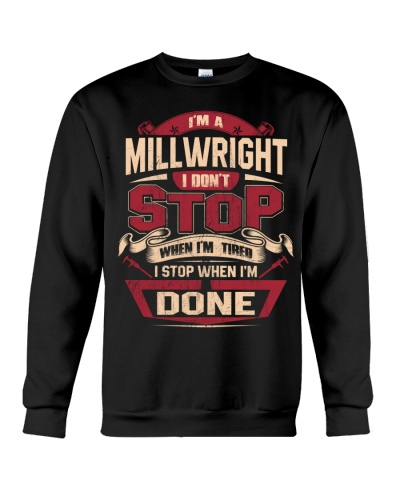 MILLWRIGHT I DONT STOP WHEN I'M TIRED