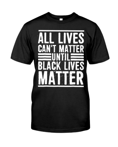 All Lives Can't Matter Until