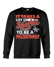 Sparkle To Be A Phlebotomist Crewneck Sweatshirt front