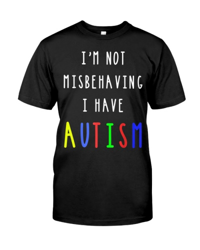 Autism Awareness I Have Autism