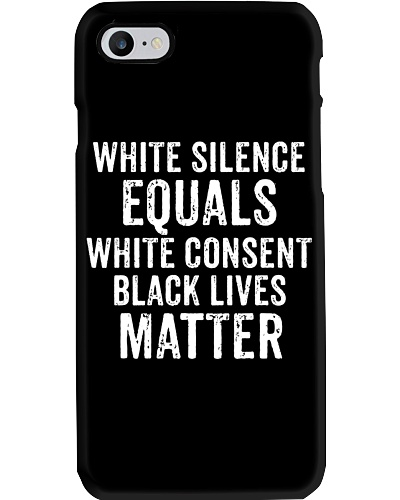 White Silence Equals White Consent BLM
