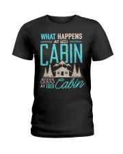 What Happens At The Cabin Stays At The Cabin Ladies T-Shirt thumbnail