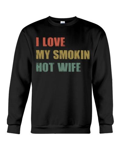I LOVE MY SMOKIN HOT WIFE VINTAGE